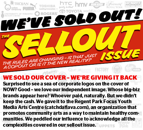 Now Magazine - Sell Out Issue